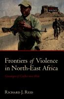 Frontiers of Violence in North East Africa PDF