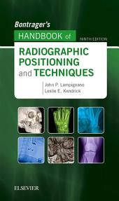 Bontrager's Handbook of Radiographic Positioning and Techniques - E-BOOK: Edition 9