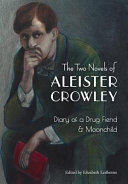 The Two Novels of Aleister Crowley