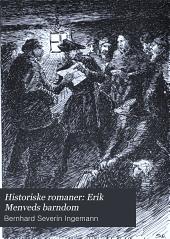 Historiske romaner: Erik Menveds barndom