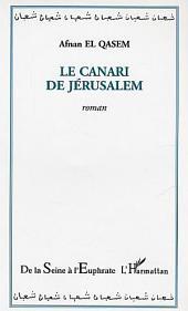 Le canari de Jérusalem