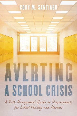 Averting a School Crisis