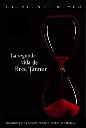 La segunda vida de Bree Tanner (Saga Crepúsculo)