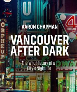 Vancouver after Dark Book