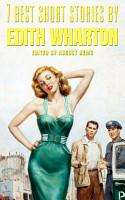 7 Best Short Stories by Edith Wharton PDF
