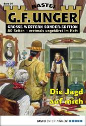 G. F. Unger Sonder-Edition - Folge 036: Die Jagd auf mich