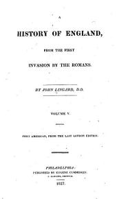 A History of England, from the First Invasion by the Romans: Volumes 5-6