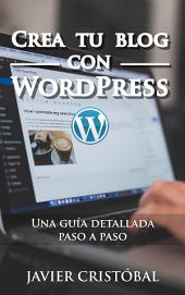 Crea tu blog con WordPress