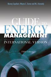 Guide to Energy Management: International Version