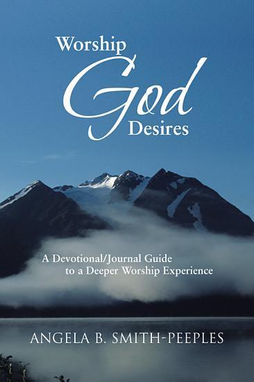 Worship God Desires PDF