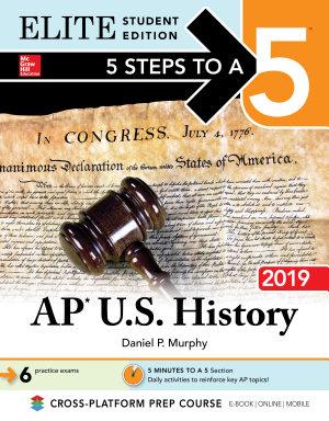 5 Steps to a 5  AP U S  History 2018  Elite Student Edition PDF