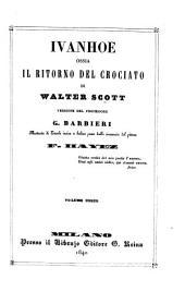 Ivanhoe, ossia il Ritorno del crociato ... Versione del professore G. Barbieri. Illustrata di tavole, etc