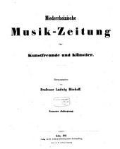 Niederrheinische Musik-Zeitung für Kunstfreunde und Künstler: Band 3