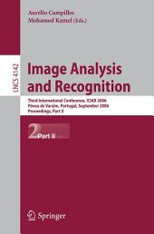 Image Analysis and Recognition: Third International Conference, ICIAR 2006, Póvoa de Varzim, Portugal, September 18-20, 2006, Proceedings, Part 2