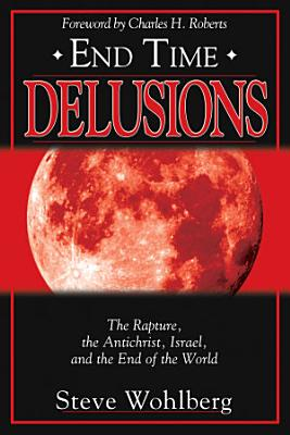 End Time Delusions