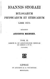 Eclogarum physicarum et ethicarum libri duo recensuit August Meineke