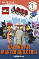 DK Readers L1  The LEGO   Movie  Calling All Master Builders  PDF