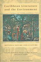Caribbean Literature and the Environment PDF
