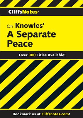 CliffsNotes on Knowles' A Separate Peace