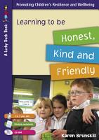 Learning to be Honest  Kind and Friendly for 5 to 7 Year Olds PDF