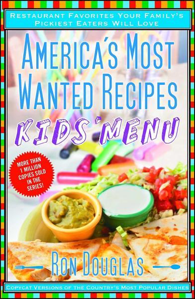 Download America s Most Wanted Recipes Kids  Menu Book