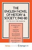 The English Novel of History and Society, 1940-80