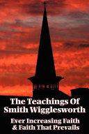 The Teachings of Smith Wigglesworth PDF