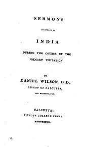 Sermons delivered in India during the course of the primary visitation