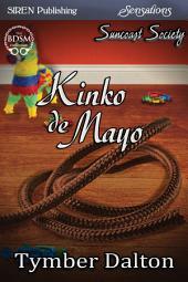 Kinko de Mayo [Suncoast Society]