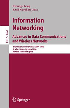 Information Networking Advances in Data Communications and Wireless Networks PDF