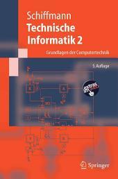 Technische Informatik 2: Grundlagen der Computertechnik, Ausgabe 5