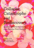 Collapse  Catastrophe and Rediscovery PDF