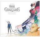 The Art of the Rise of the Guardians