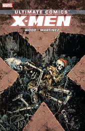 Ultimate Comics X-Men By Brian Wood Vol. 3