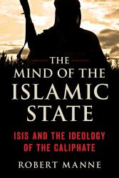 The Mind Of The Islamic State Book PDF