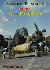 Famous Bombers Of The Second World War, Volume One