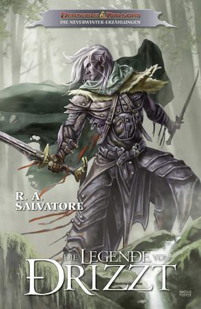 Dungeons   Dragons  Die Legende von Drizzt Band 1   Die Neverwinter Erz  hlungen PDF