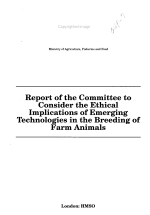 Report of the Committee to Consider the Ethical Implications of Emerging Technologies in the Breeding of Farm Animals PDF