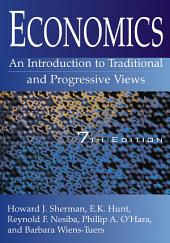 Economics: An Introduction to Traditional and Progressive Views: An Introduction to Traditional and Progressive Views, Edition 7