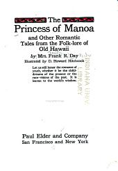 The Princess of Manoa: And Other Romantic Tales from the Folk-lore of Old Hawaii