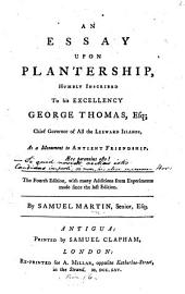 An Essay upon Plantership ... The fourth edition, etc