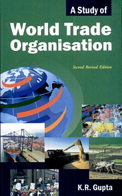 A Study of World Trade Organisation PDF
