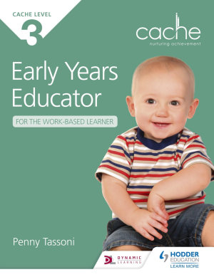 CACHE Level 3 Early Years Educator for the Work Based Learner PDF