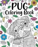Pug Dog Coloring Book