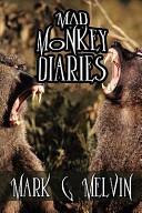 Mad Monkey Diaries