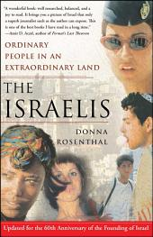 The Israelis: Ordinary People in an Extraordinary Land (Updated in 2008)