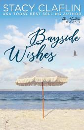 Bayside Wishes: A Sweet Romance