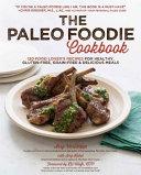 The Paleo Foodie Cookbook