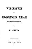 W  rterbuch der Groningschen Mundart im neunzehnten Jahrhundert PDF