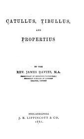 Catullus, Tibullus, and Propertius